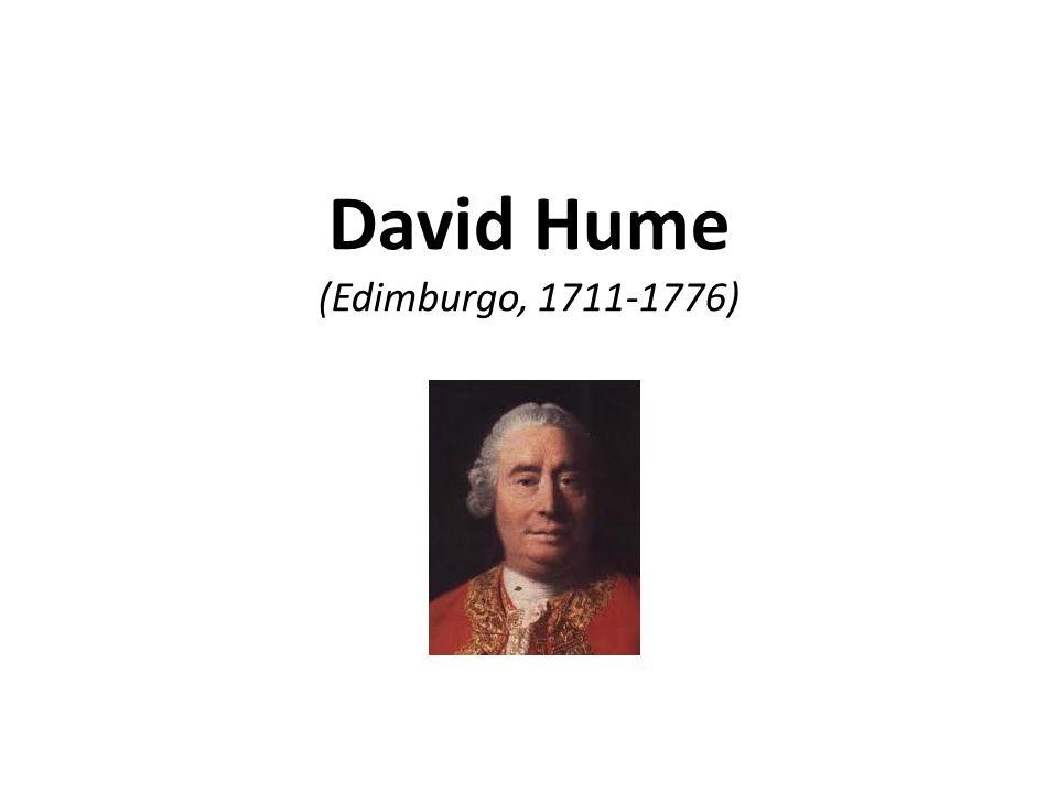 David Hume (Edimburgo, 1711-1776)