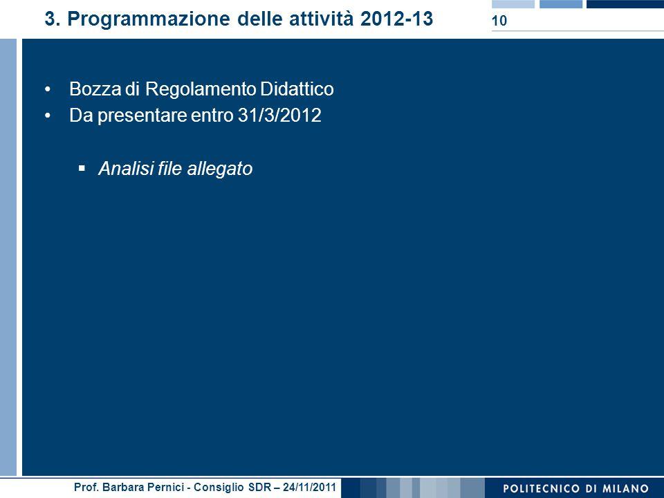 Prof. Barbara Pernici - Consiglio SDR – 24/11/2011 3.