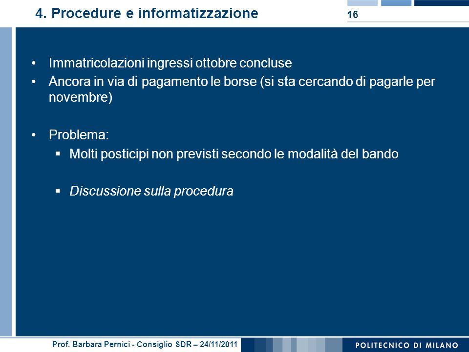 Prof. Barbara Pernici - Consiglio SDR – 24/11/2011 4.