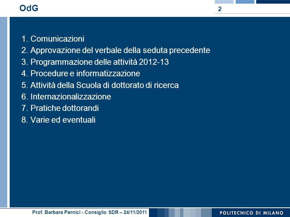 Prof. Barbara Pernici - Consiglio SDR – 24/11/2011 OdG 1.