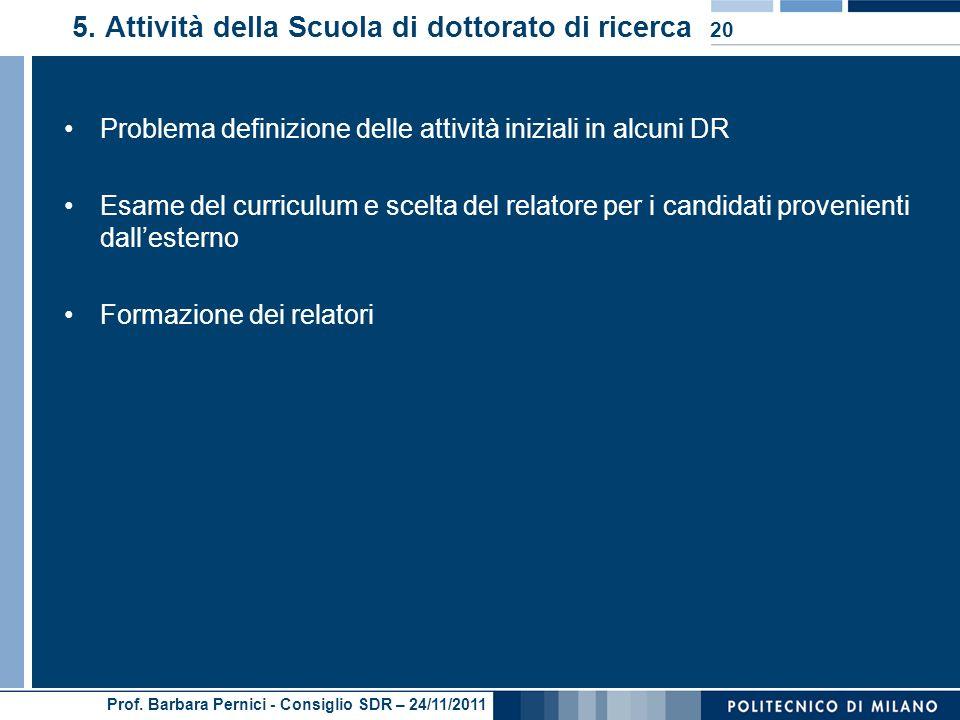Prof. Barbara Pernici - Consiglio SDR – 24/11/2011 5.
