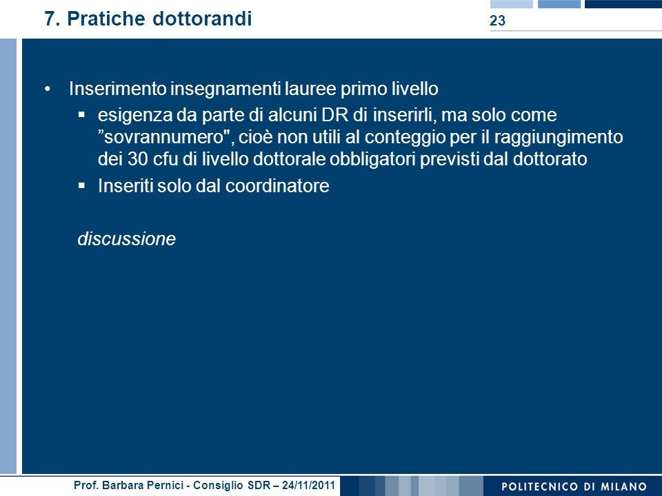 Prof. Barbara Pernici - Consiglio SDR – 24/11/2011 7.