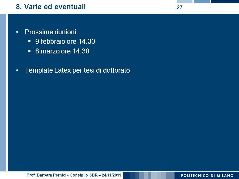 Prof. Barbara Pernici - Consiglio SDR – 24/11/2011 8.