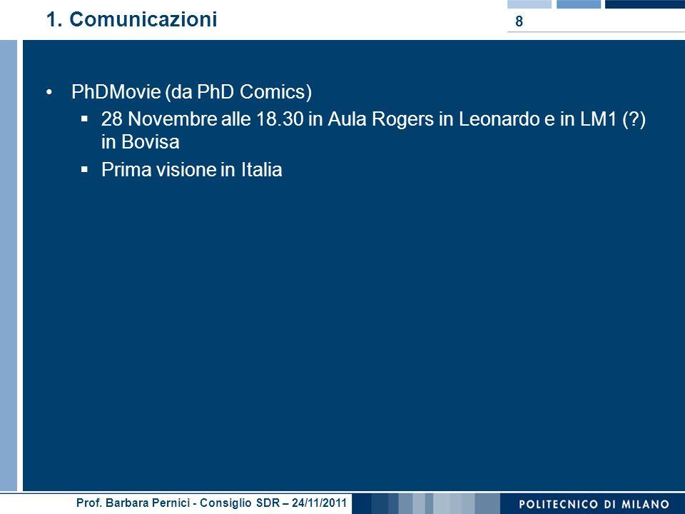 Prof. Barbara Pernici - Consiglio SDR – 24/11/2011 1.