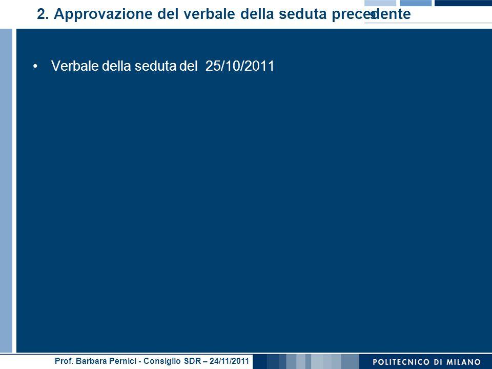 Prof. Barbara Pernici - Consiglio SDR – 24/11/2011 2.