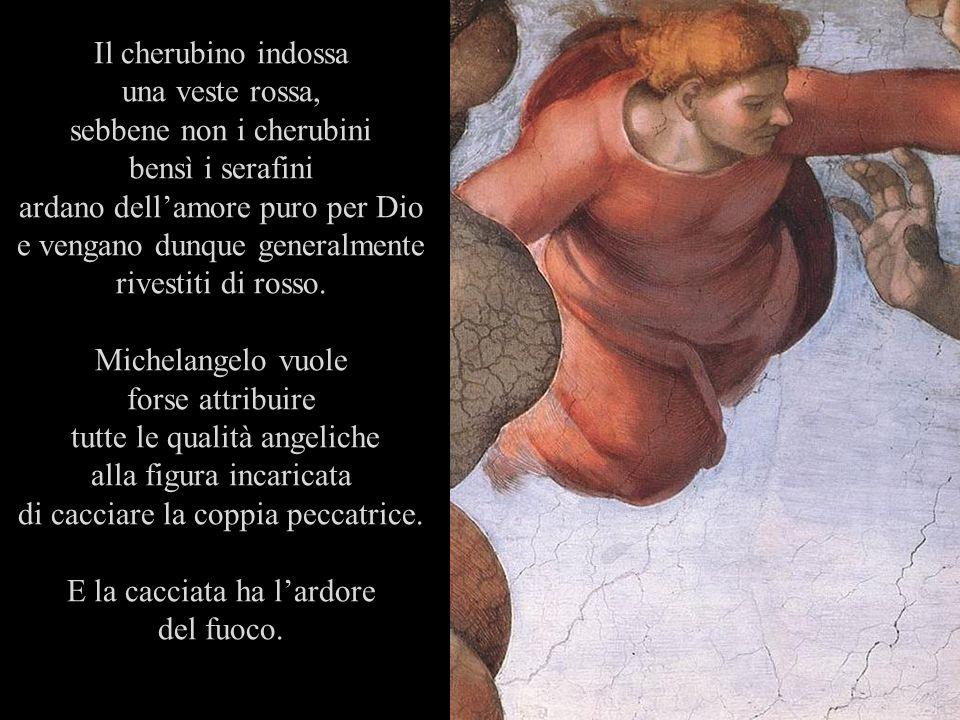Il cherubino indossa una veste rossa, sebbene non i cherubini bensì i serafini ardano dellamore puro per Dio e vengano dunque generalmente rivestiti d