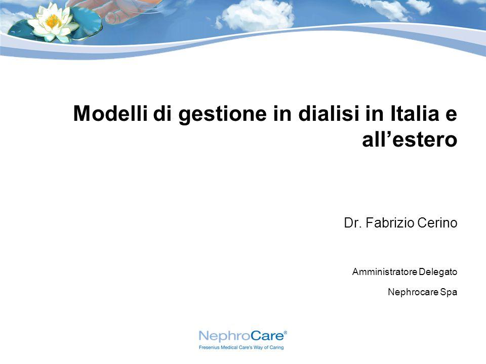 Modelli di gestione in dialisi in Italia e allestero Dr.