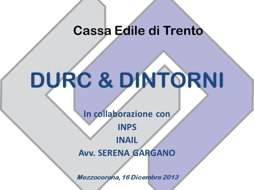 DURC & DINTORNI In collaborazione con INPS INAIL Avv.