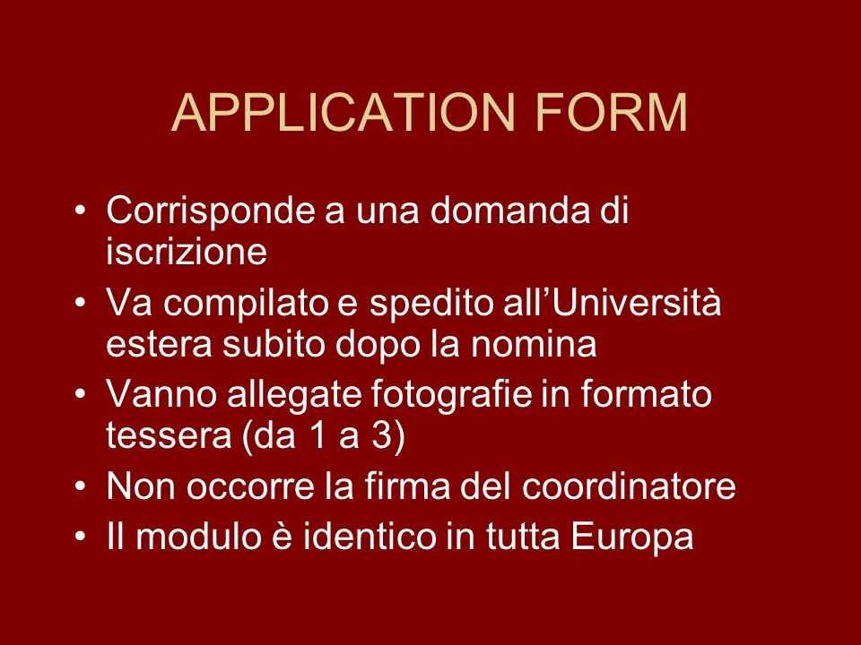 DOCUMENTI ESSENZIALI ERASMUS STUDIO Application form Learning agreement Transcript of records ERASMUS PLACEMENT Proposal form (Bilateral agreement) Tr
