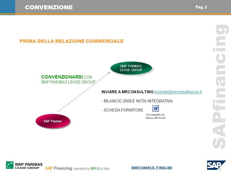 SAP Financing operated by BPLG in Italy MRCONSULTING-MI SAPfinancing Finanziamento di scopo.