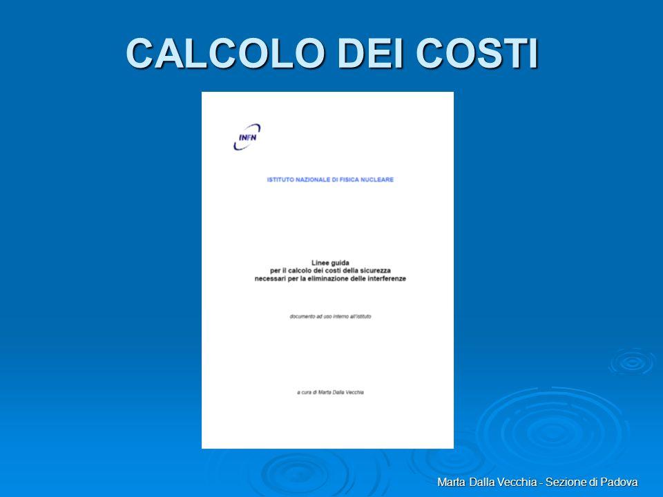 Marta Dalla Vecchia - Sezione di Padova CALCOLO DEI COSTI