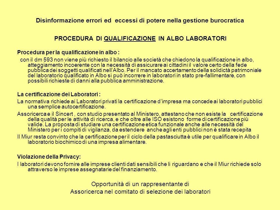 Disinformazione errori ed eccessi di potere nella gestione burocratica PROCEDURA DI QUALIFICAZIONE IN ALBO LABORATORI Procedura per la qualificazione