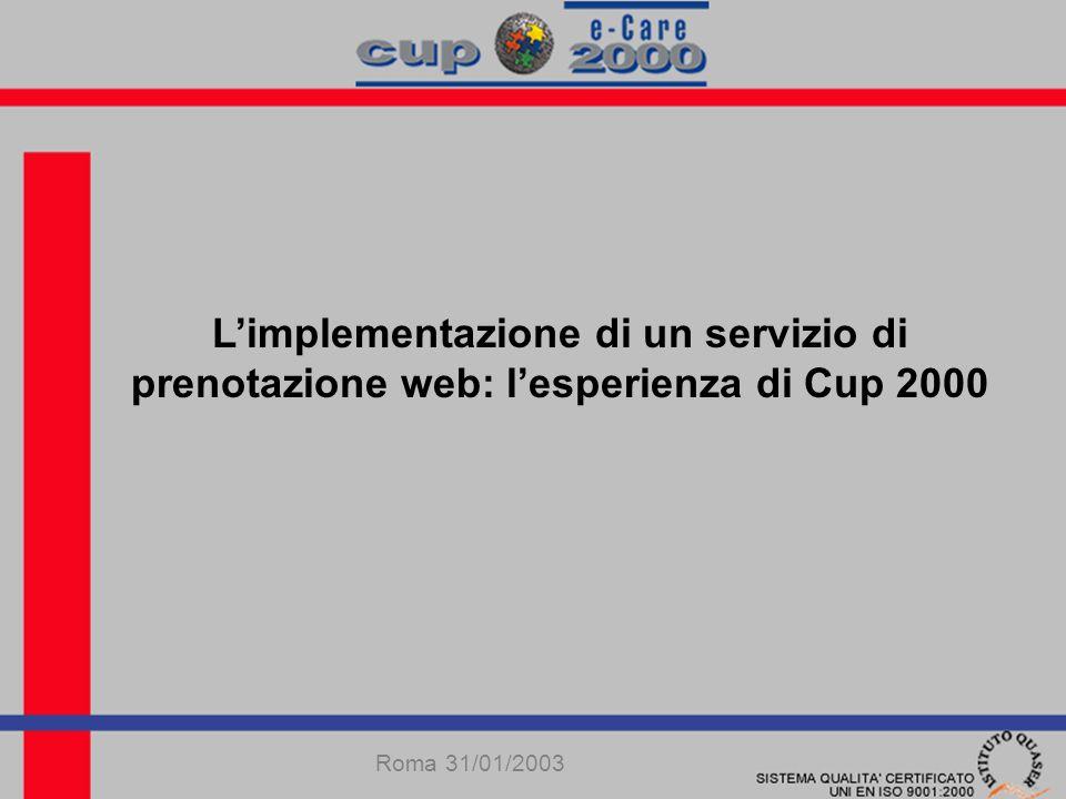 Limplementazione di un servizio di prenotazione web: lesperienza di Cup 2000 Roma 31/01/2003
