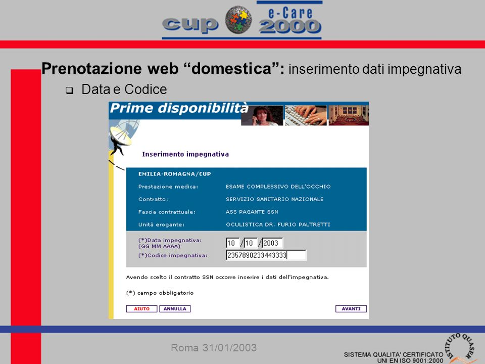 Prenotazione web domestica: inserimento dati impegnativa Data e Codice Roma 31/01/2003