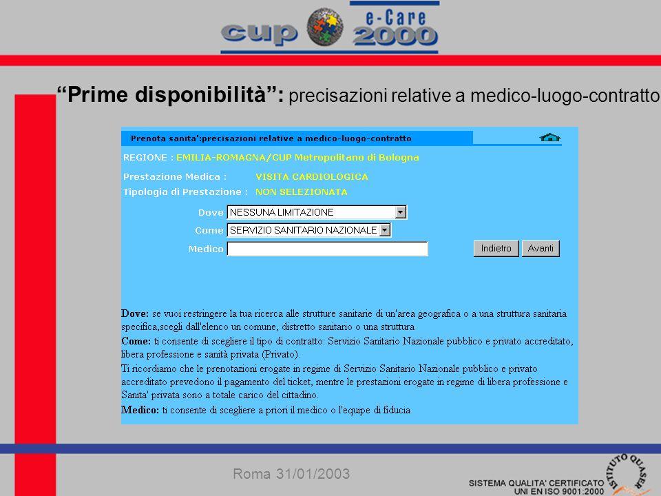 Prime disponibilità: precisazioni relative a medico-luogo-contratto Tabella dinamica per la scelta dellarea di erogazione Roma 31/01/2003