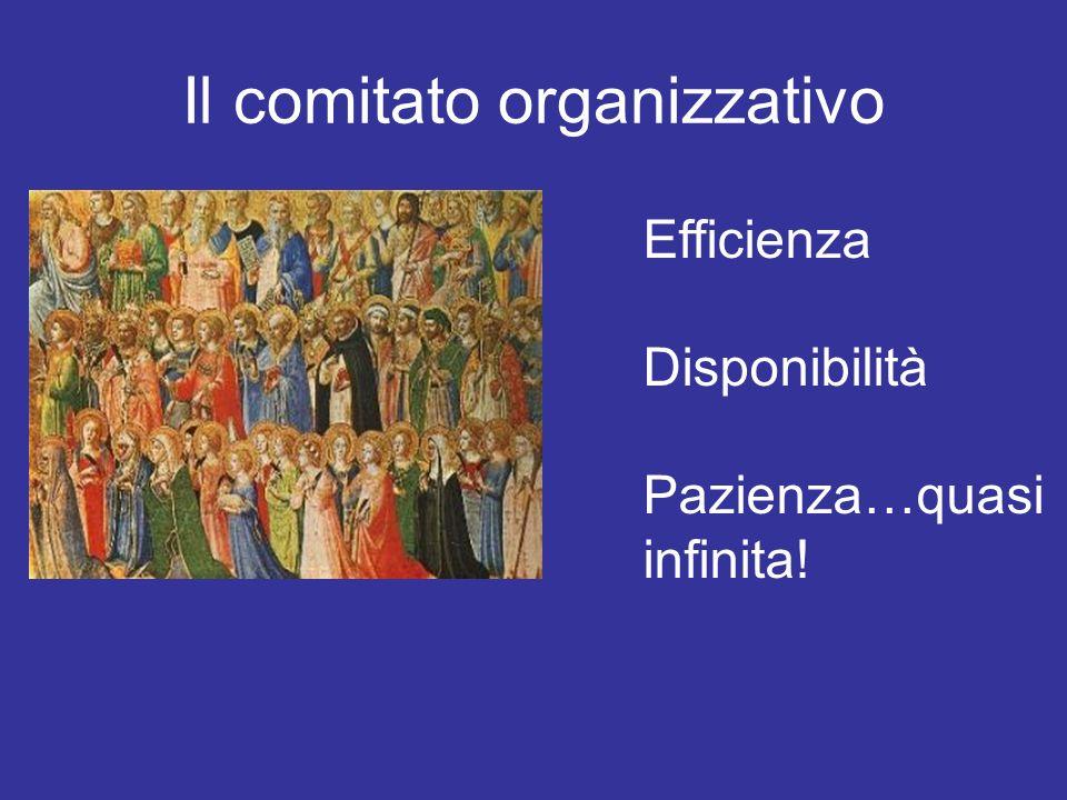 Il comitato organizzativo Efficienza Disponibilità Pazienza…quasi infinita!