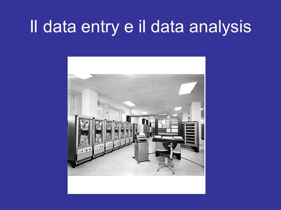 Il data entry e il data analysis