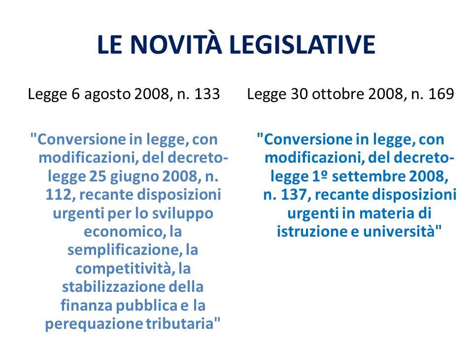 LE NOVITÀ LEGISLATIVE Legge 6 agosto 2008, n.