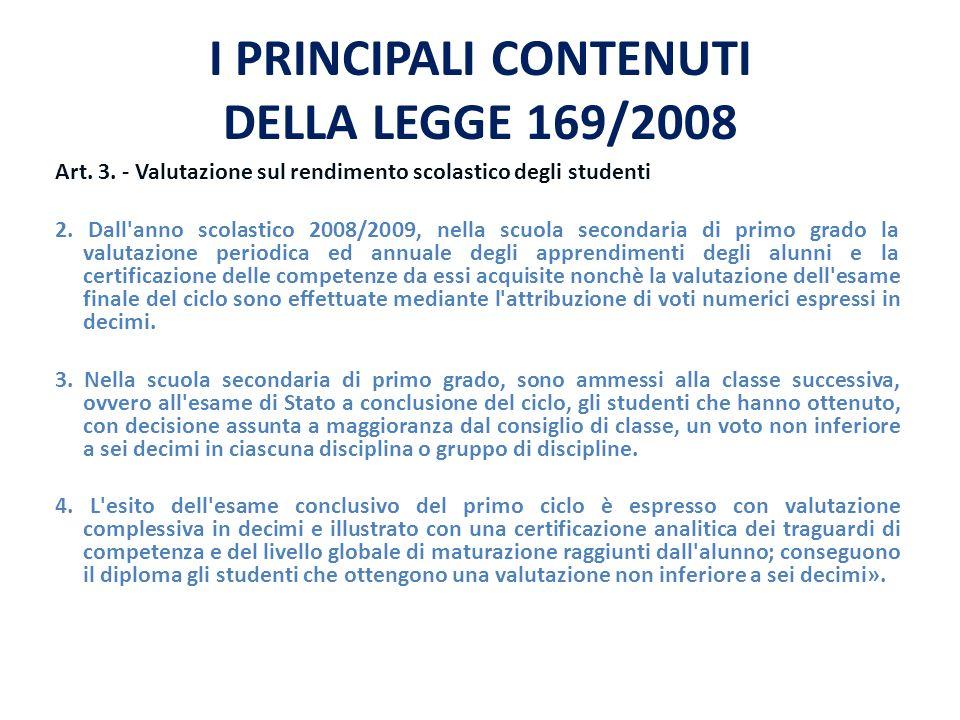 I PRINCIPALI CONTENUTI DELLA LEGGE 169/2008 Art.4.