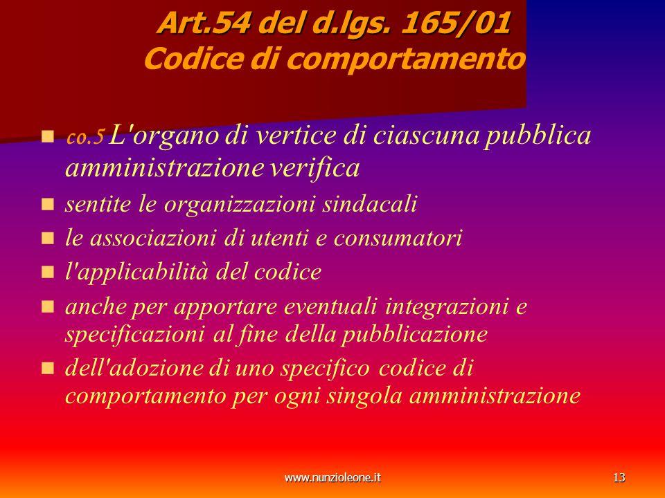 www.nunzioleone.it13 Art.54 del d.lgs. 165/01 Art.54 del d.lgs.