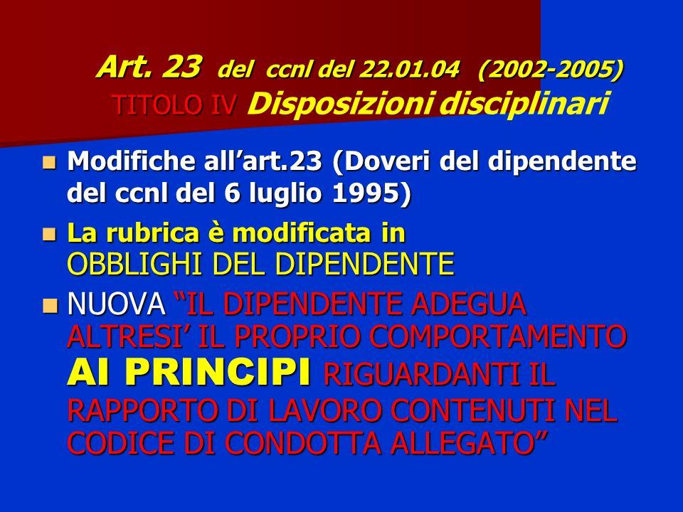 Art. 23 del ccnl del 22.01.04 (2002-2005) TITOLO IV Art.