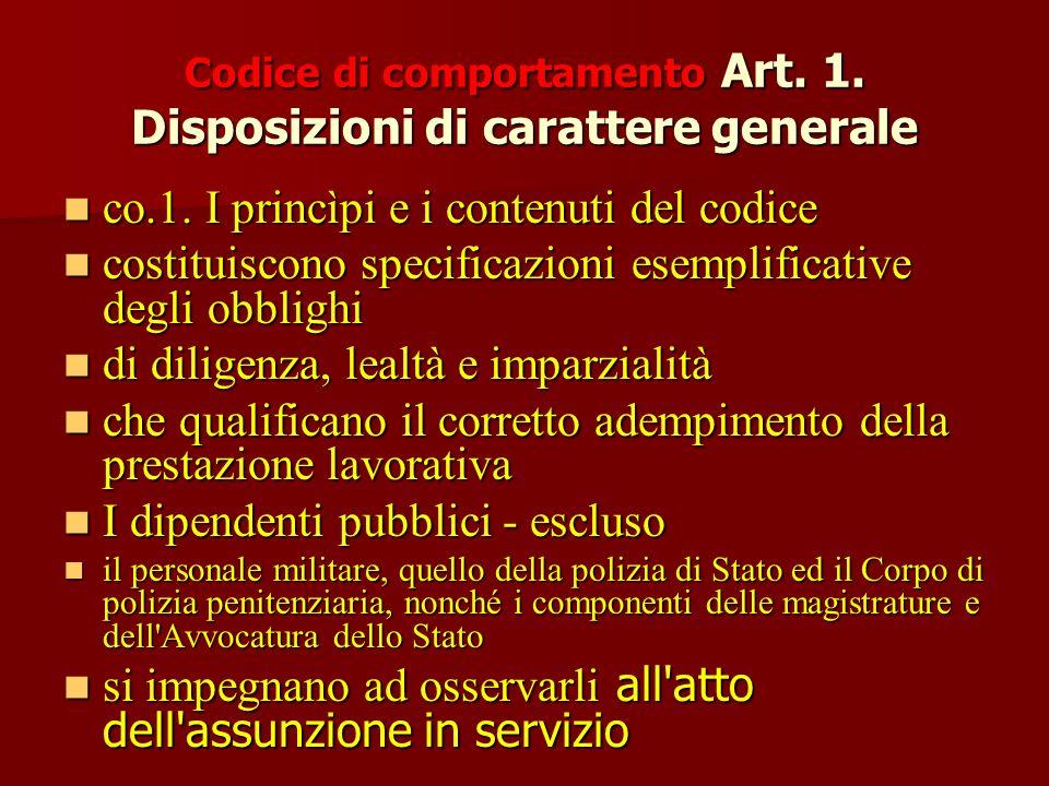 Codice di comportamento Art. 1. Disposizioni di carattere generale co.1.