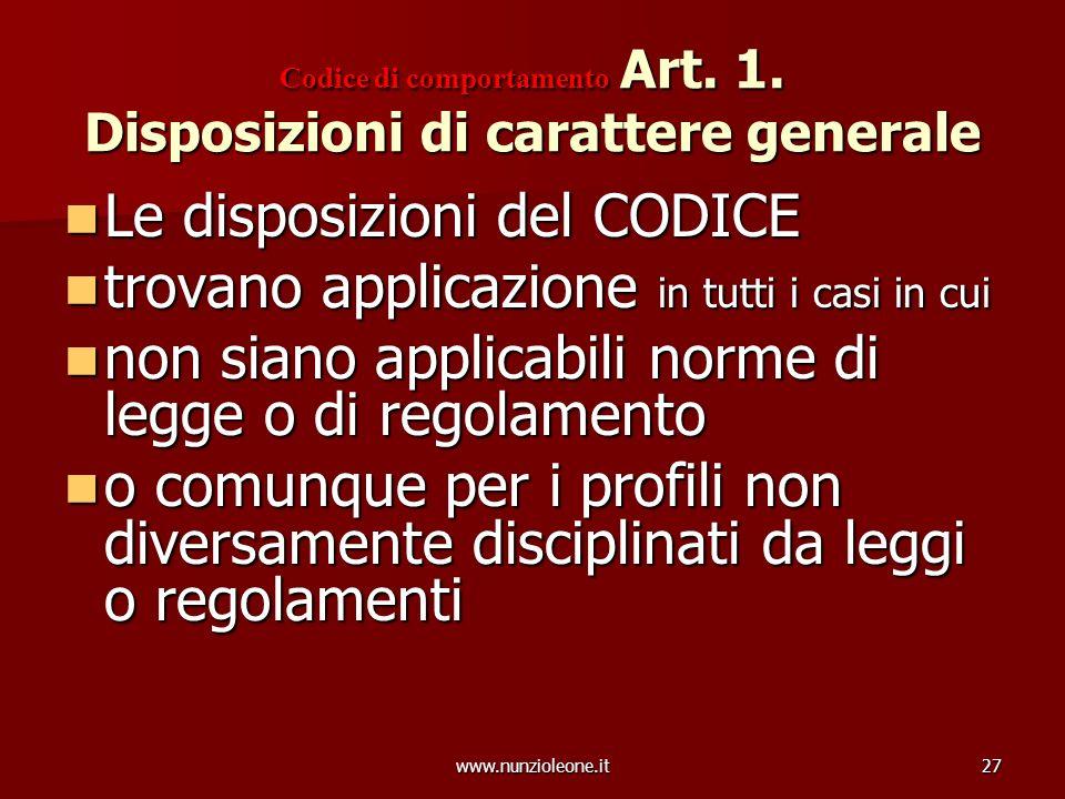 www.nunzioleone.it27 Codice di comportamento Art. 1.