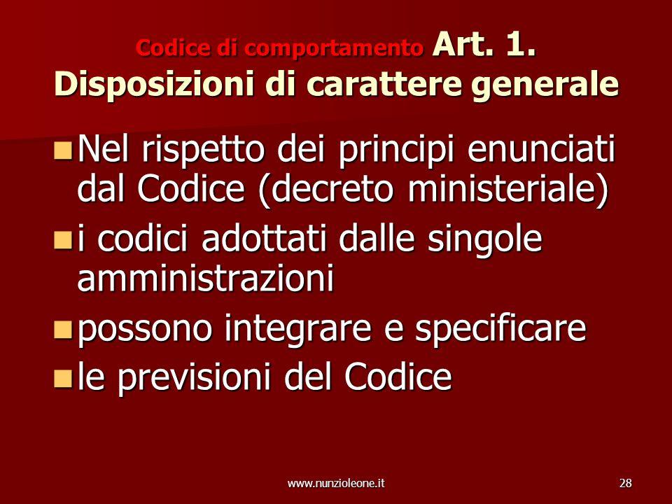 www.nunzioleone.it28 Codice di comportamento Art. 1.