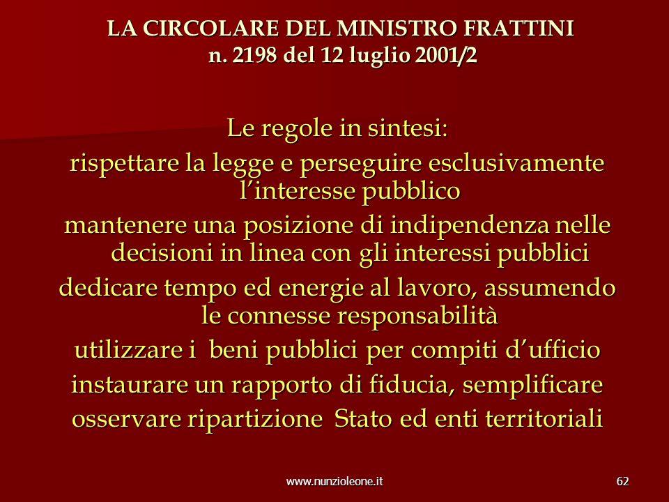 www.nunzioleone.it62 LA CIRCOLARE DEL MINISTRO FRATTINI n.