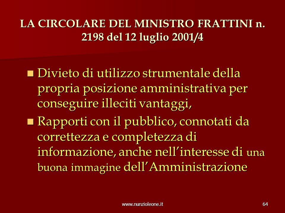 www.nunzioleone.it64 LA CIRCOLARE DEL MINISTRO FRATTINI n.