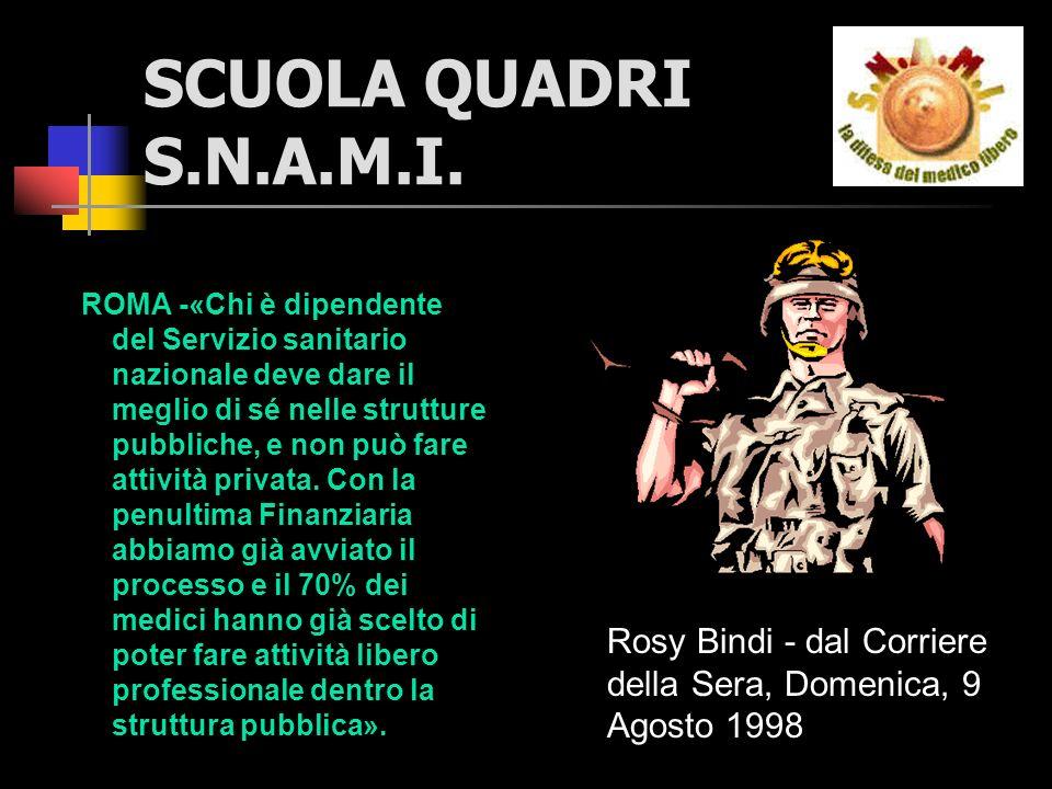 SCUOLA QUADRI S.N.A.M.I.ROMA - «La riforma del sistema sanitario è questa.
