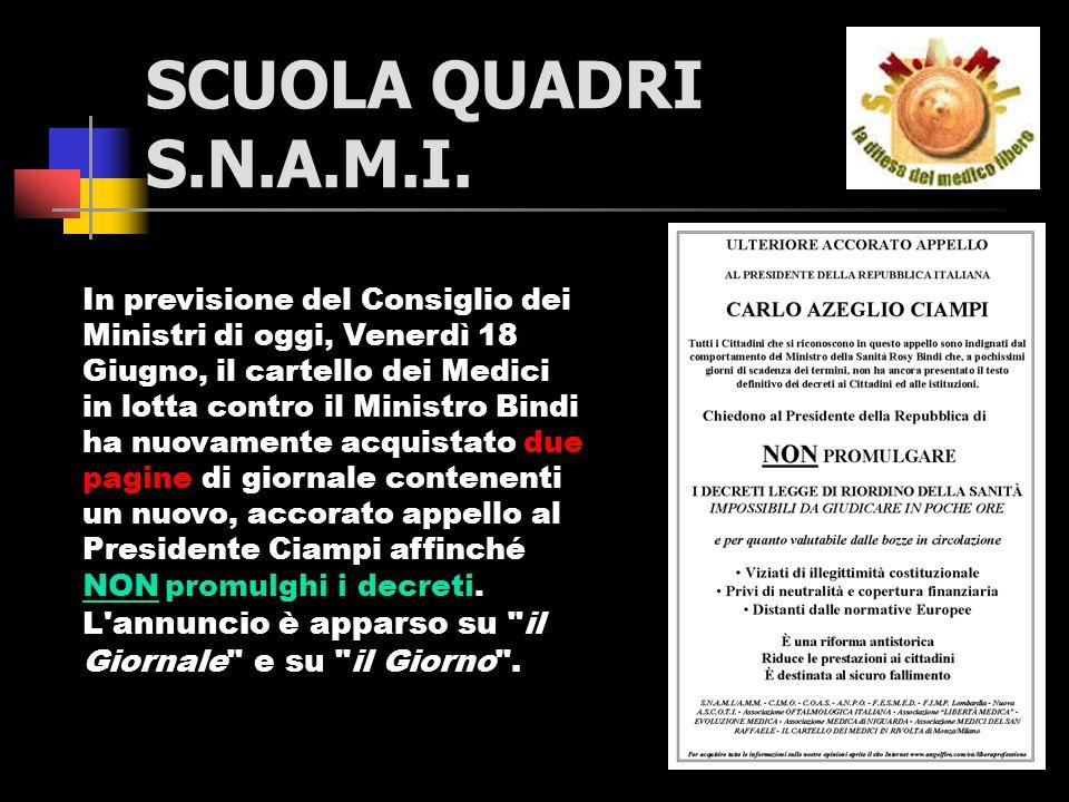 SCUOLA QUADRI S.N.A.M.I.ABBIAMO COMBATTUTO CONTRO LA 229 ADESSO CAMBIATELA..!!.