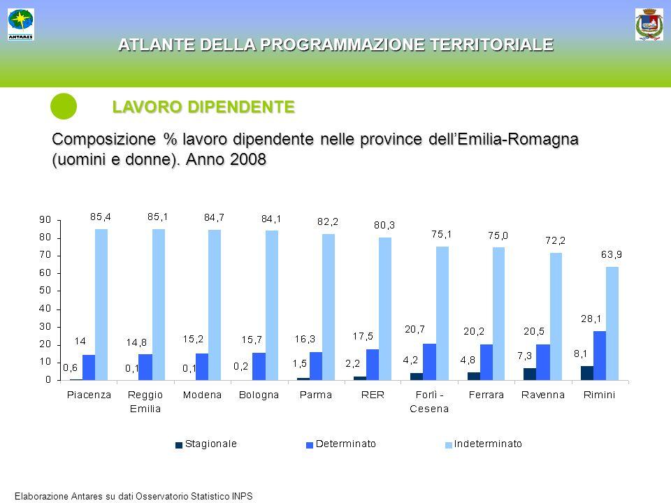 ATLANTE DELLA PROGRAMMAZIONE TERRITORIALE Composizione % lavoro dipendente nelle province dellEmilia-Romagna (uomini e donne). Anno 2008 LAVORO DIPEND