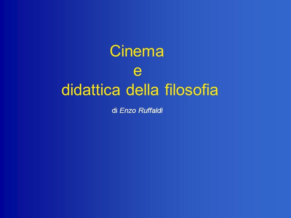 Cinema e didattica della filosofia di Enzo Ruffaldi