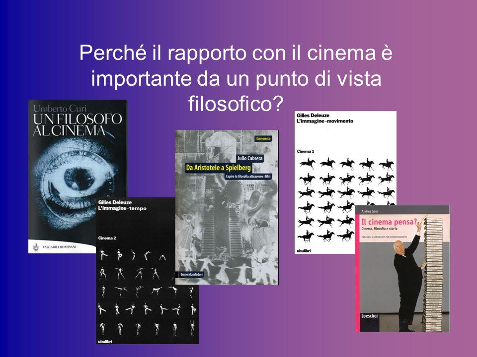 Perché il rapporto con il cinema è importante da un punto di vista filosofico?