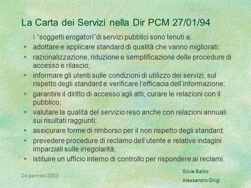 Silvia Baldo Alessandro Ghigi 24 gennaio 2003 INFORMAZIONE ED ORIENTAMENTO SULLIMMIGRAZIONE LA CARTA DEI SERVIZI
