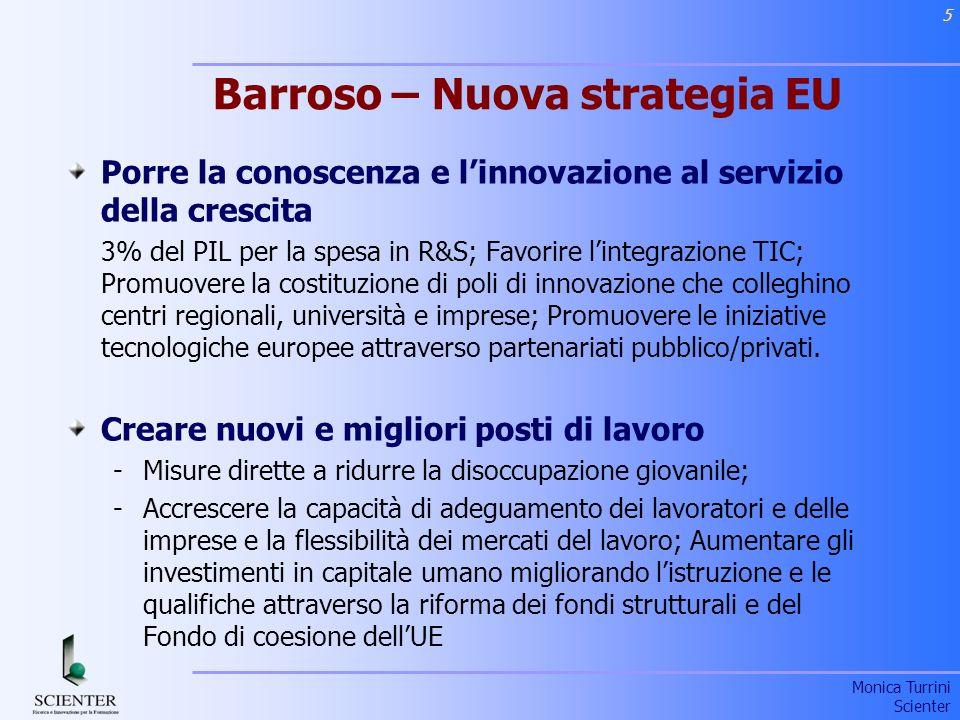 Monica Turrini Scienter 6 EDUCATION ECONOMIA E SOCIETA ICT- ODL 1995 ECONOMIA E SOCIETA EDUCATION LEARNING 2000 E-LEARNING 2005