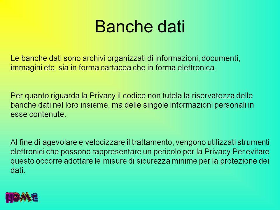 Banche dati Le banche dati sono archivi organizzati di informazioni, documenti, immagini etc. sia in forma cartacea che in forma elettronica. Per quan