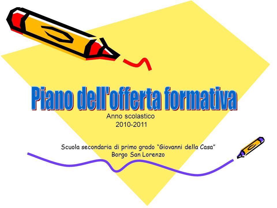 Scuola secondaria di primo grado Giovanni della Casa Borgo San Lorenzo Anno scolastico 2010-2011