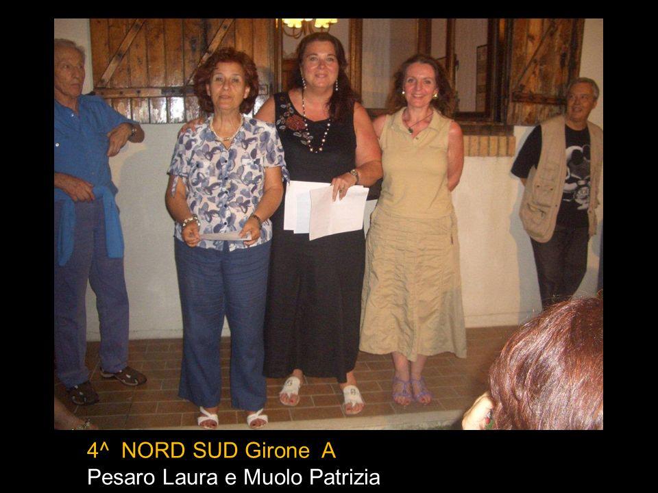 3^ EST OVEST Girone B Biagioni Ornella e Caldara Silvia