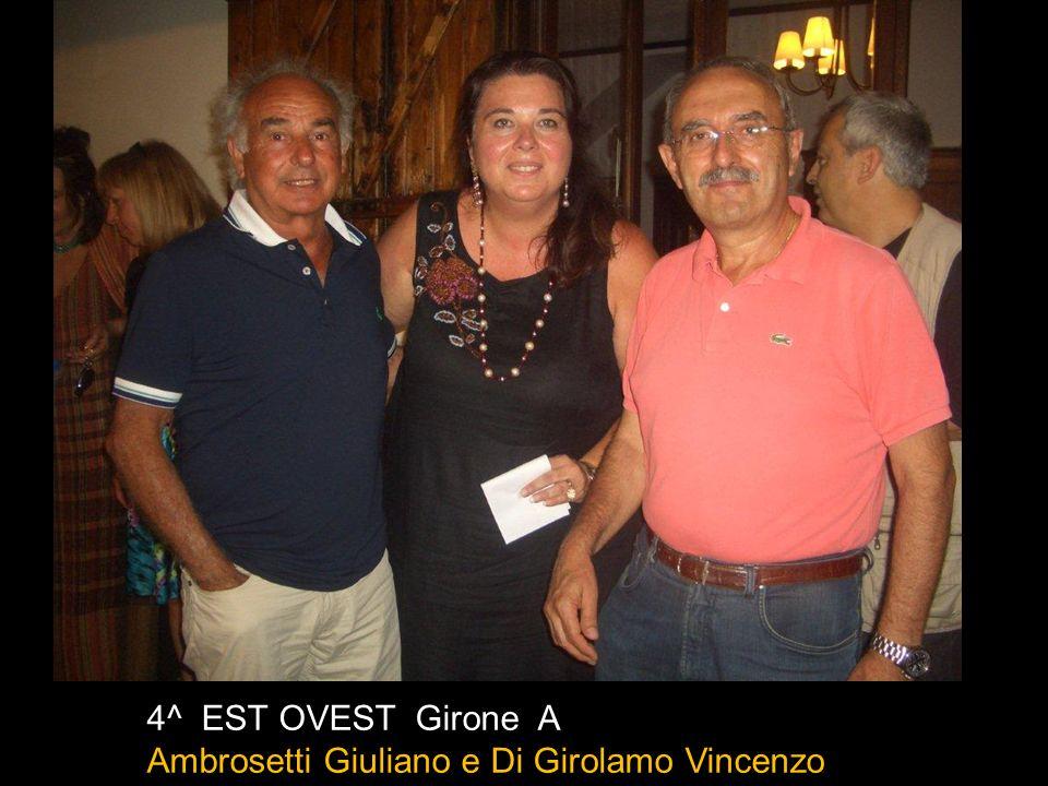 4^ EST OVEST Girone B De Masi Francesco e Forte Ad amo