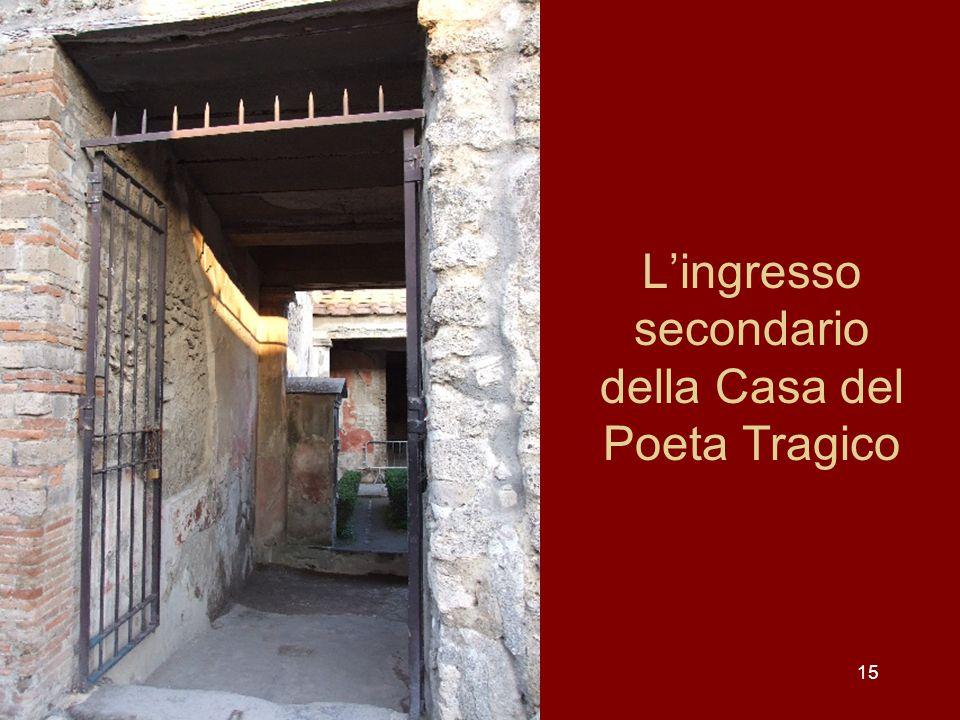 15 Lingresso secondario della Casa del Poeta Tragico