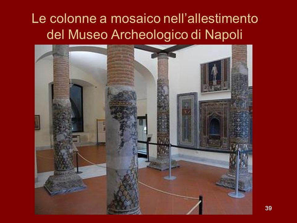 Le colonne a mosaico nellallestimento del Museo Archeologico di Napoli 39