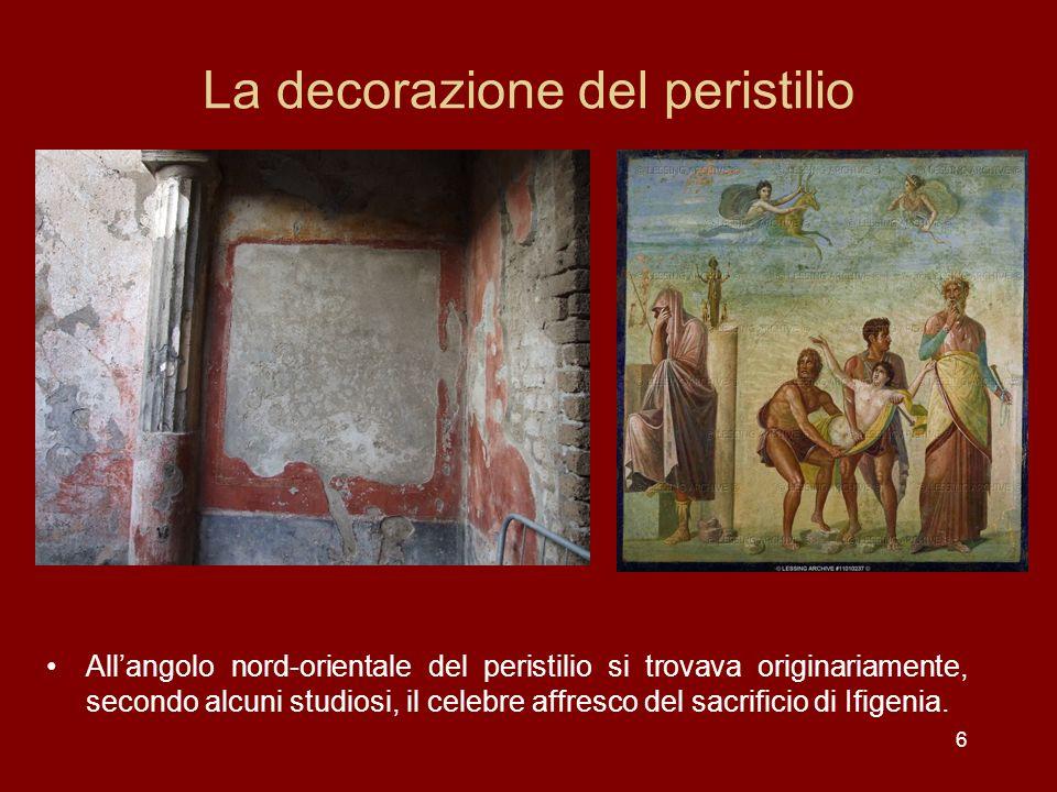 6 La decorazione del peristilio Allangolo nord-orientale del peristilio si trovava originariamente, secondo alcuni studiosi, il celebre affresco del s