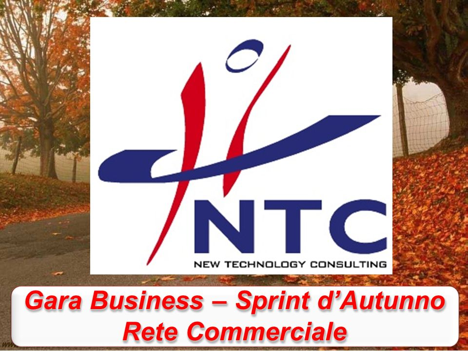 Gara Business – Sprint dAutunno Rete Commerciale Gara Business – Sprint dAutunno Rete Commerciale
