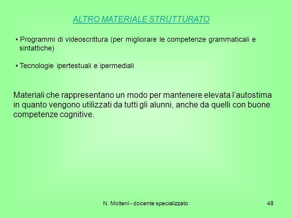 N. Molteni - docente specializzato48 ALTRO MATERIALE STRUTTURATO Programmi di videoscrittura (per migliorare le competenze grammaticali e sintattiche)