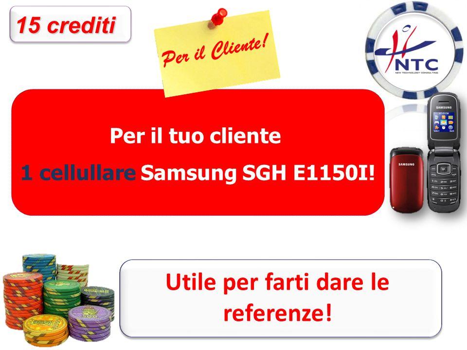 Per il tuo cliente 1 cellullare Samsung SGH E1150I.
