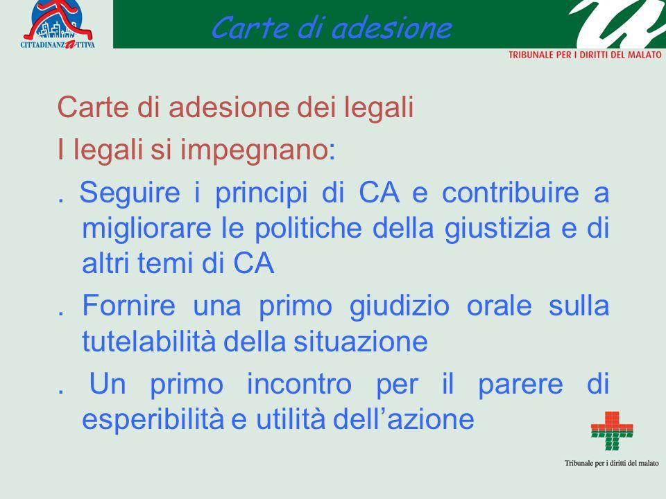 Carte di adesione Carte di adesione dei legali I legali si impegnano:.