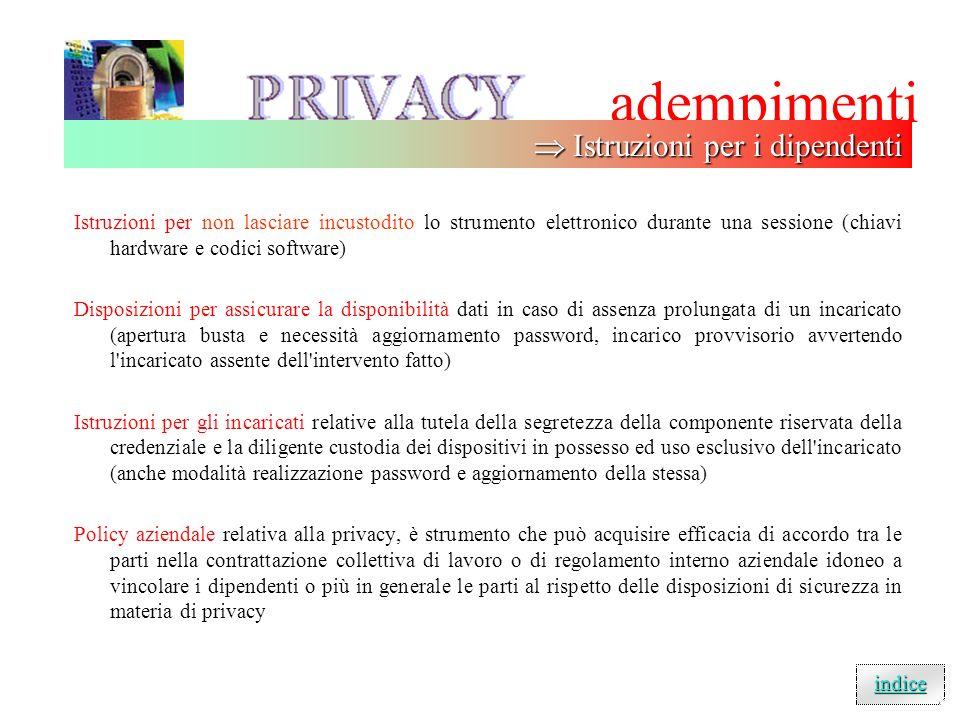 adempimenti A) ELENCO DEI TRATTAMENTI DEI DATI PERSONALI E' necessario indicare descrizione di tutti i trattamenti di dati sensibili e giudiziari, fin