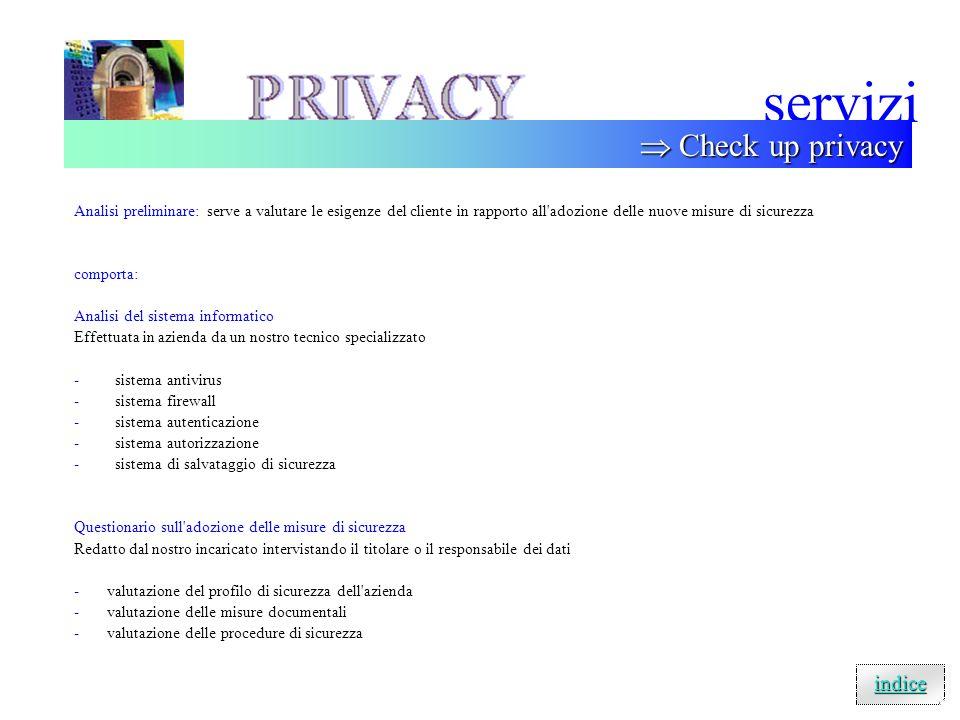 servizi Indice dei servizi check up generale20/28 VAI VAI relazione sui profili di non conformita' riscontrati21/28 VAI VAI conformità tecnica dei sis